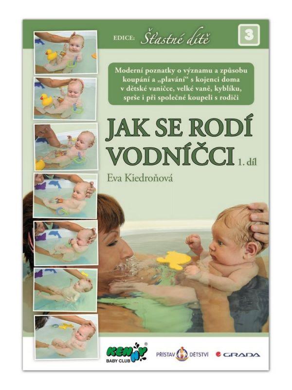 JAK SE RODÍ VODNÍČCI 1.díl - Eva Kiedroňová 30797